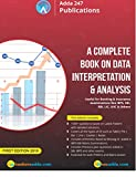 A Complete Book on Data Interpretation & Analysis for Banking & Insurance Examinations