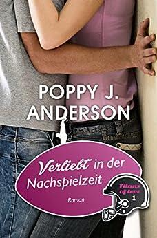 Verliebt in der Nachspielzeit von [Anderson, Poppy J.]
