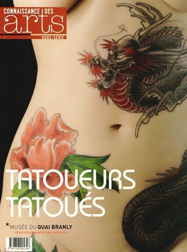 Connaissance des Arts, Hors-série N° 624 : Tatoueurs tatoués