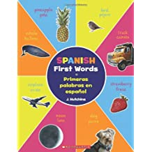 Spanish First Words / Primeras Palabras En Español (Bilingual): (bilingual)
