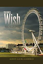 The Simple Wish (the Society versus The Healers Series)