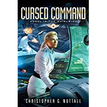 Cursed Command (Angel in the Whirlwind Book 3) (English Edition)