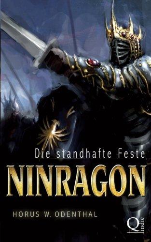 Ninragon: Die standhafte Feste (Ninragon-Trilogie, Band 1)