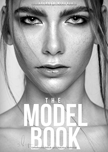 The Model Book: Model werden mit perfekter Modelmappe | Modelagentur | DIY - Do it yourself!