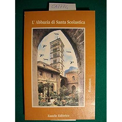 L'abbazia Di Santa Scolastica