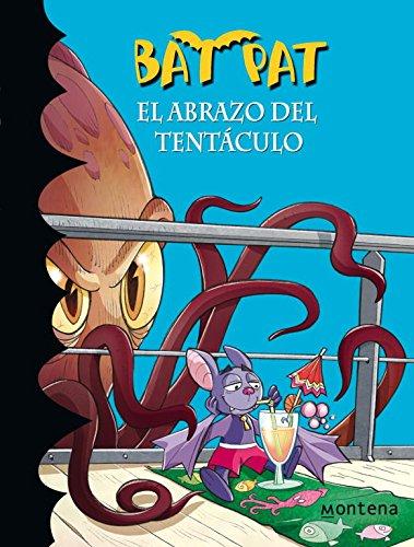 El abrazo del tentáculo (Serie Bat Pat 21) por Roberto Pavanello