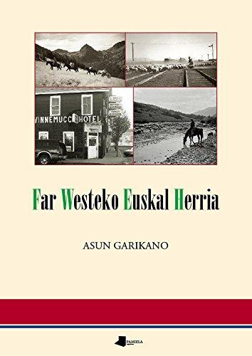 Far Westeko Euskal Herria por Maria Asun Garikano