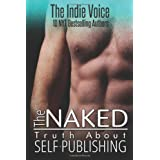 The Naked Truth About Self-Publishing by Jana DeLeon (2013-07-15)