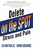 Image de Delete Pain and Stress On the Spot (English Edition)