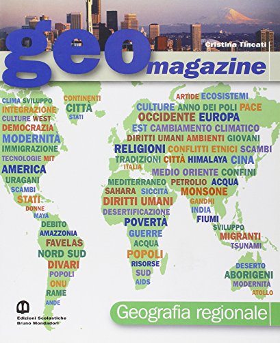 Geomagazine. Con espansione online. Per le Scuole superiori