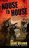 [House to House: An Epic Memoir of War] (By: David Bellavia) [published: December, 2008]