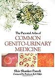 The Pictorial Atlas of Common Genito-Urinary Medicine