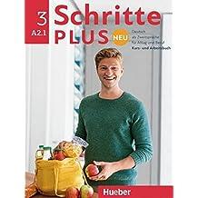 Schritte plus Neu 3: Deutsch als Zweitsprache für Alltag und Beruf / Kursbuch + Arbeitsbuch + CD zum Arbeitsbuch (SCHRPLUNEU)
