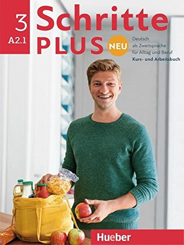 Preisvergleich Produktbild Schritte plus Neu 3. Kursbuch+Arbeitsbuch+CD zum Arbeitsbuch: Deutsch als Zweitsprache für Alltag und Beruf / Kursbuch + Arbeitsbuch + Audio-CD zum Arbeitsbuch