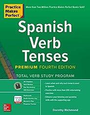 Practice Makes Perfect: Spanish Verb Tenses, Premium Fourth Edition