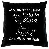 Kissen mit Innenkissen Geschenk Hundefreunde BOSS Hundeversteher 40x40cm Hunde Motiv aus dem Hundeliebhaber Leben : )