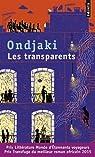 Les transparents  par Ondjaki