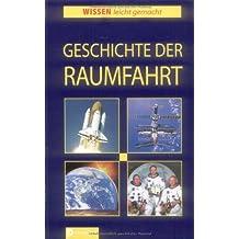 Geschichte der Raumfahrt (Wissen leicht gemacht)