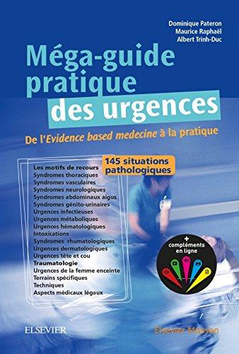 Méga-Guide pratique des urgences: Au chevet du patient