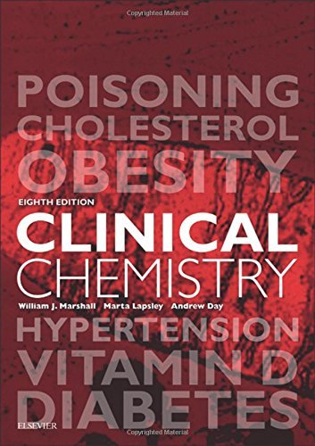 Clinical Chemistry, 8e by William J. Marshall MA PhD MSc MBBS FRCP FRCPath FRCPEdin FRSB FRSC (2016-06-28)