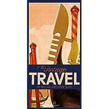 Vintage Travel Posters 2018: NEU