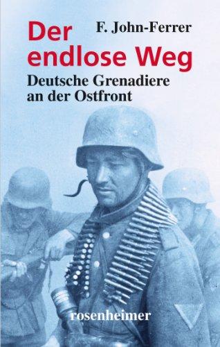 Der endlose Weg - Deutsche Grenadiere an der Ostfront (Zeitzeugen 1)