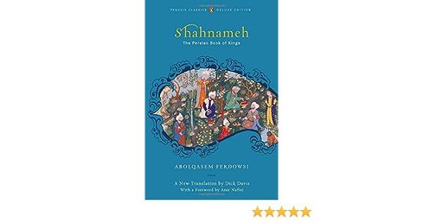 Amazon.fr - Shahnameh  The Persian Book of Kings - Abolqasem Ferdowsi -  Livres cedda4f1a4ad