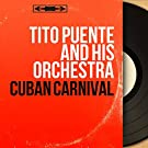 Cuban Carnival (Mono Version)
