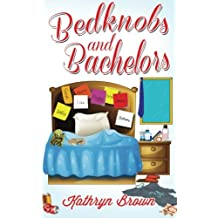 Bedknobs and Bachelors: Notches on Bedposts