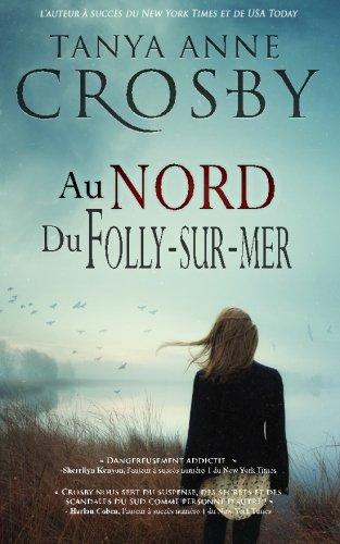 Au nord de Folly-sur-mer: Volume 1 (Mystere des soeurs de Aldridge)