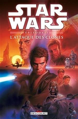 Star Wars Épisode II - L'Attaque des clones