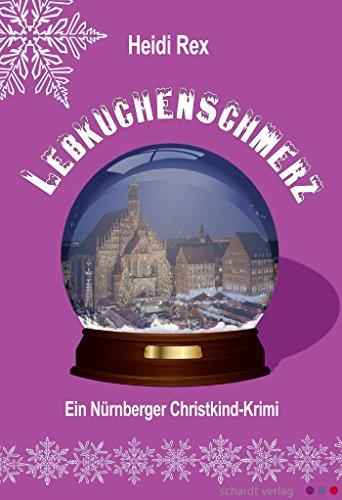 lebkuchenschmerz-ein-nrnberger-christkind-krimi