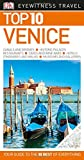 Top 10 Venice (DK Eyewitness Top 10 Travel Guide)