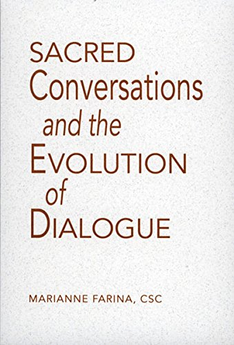 Sacred Conversations and the Evolution of Dialogue (English ...