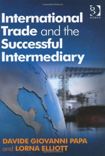 International Trade and the Successful Intermediary by Davide Giovanni Papa (1-Dec-2009) Hardcover