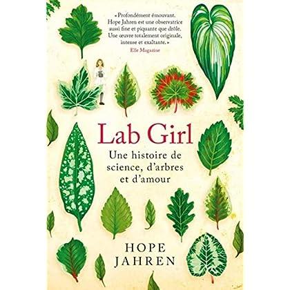 Lab Girl: Une histoire de science, d'arbres et d'amour