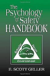 The Psychology of Safety Handbook by E. Scott Geller (2000-12-21)
