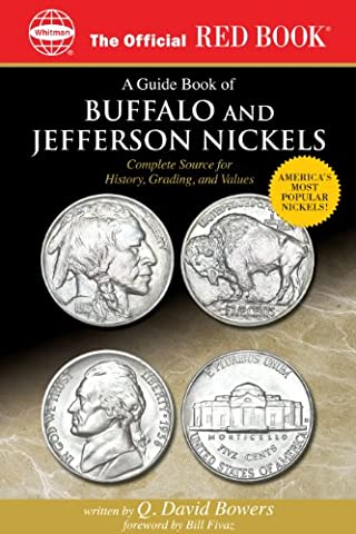 A Guide Book of Buffalo and Jefferson Nickels (Official Red Books)