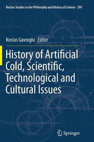 history-of-artificial-cold-scientific-technological-and-cultural-issues-boston-studies-in-the-philos