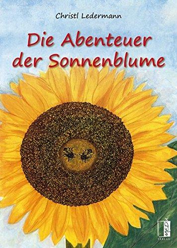 Die Abenteuer der Sonnenblume