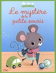 Le mystère de la petite souris par Pascal Brissy