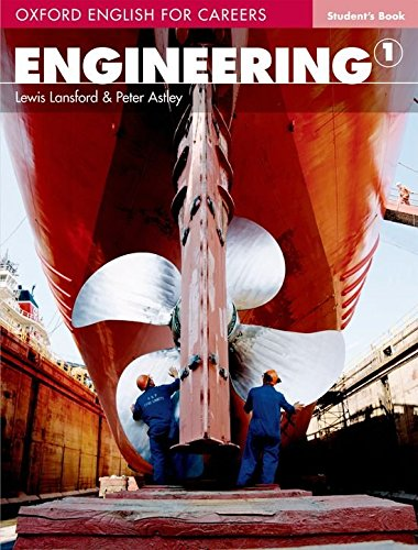 Oxford english for careers. Engineering. Student's book. Per le Scuole superiori: Oxford English for Careers. Engineering 1: Student's Book