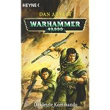Das letzte Kommando: Warhammer 40.000-Roman