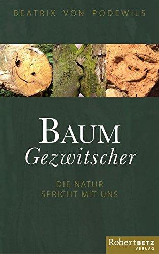 Baum Gezwitscher: Die Natur spricht mit uns