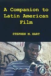 A Companion to Latin American Film (Monografías A)