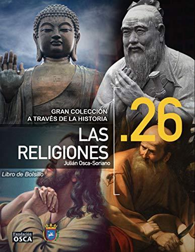 LA RELIGIÓN: LIBRO DE BOLSILLO LA RELIGIÓN A TRAVÉS DE LA HISTORIA por JULIÁN OSCA-SORIANO
