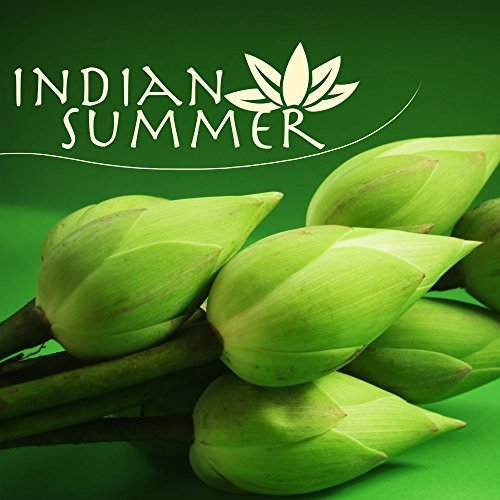 Indian Summer - Oriental Asian Meditation Music, Songs for Sunset Meditation and Deep Relaxation