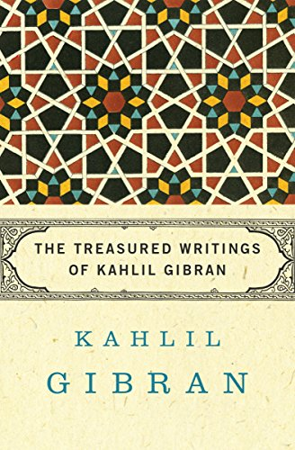The Treasured Writings of Kahlil Gibran (English Edition)