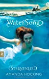 Amanda Hocking: Sternenlied (Watersong 01)
