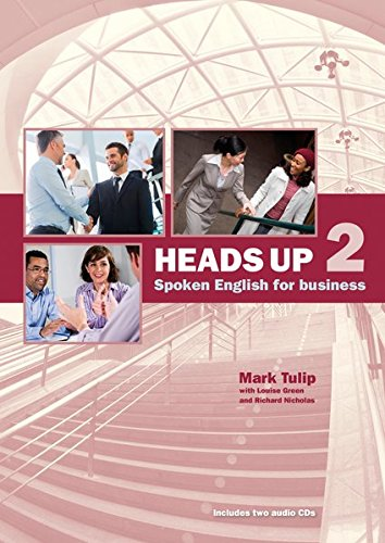 Heads up 2 B1-B2. Student's Book with 2 Audio CDs: Spoken English for Business